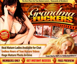 Grandma Fuckers - The Best Place for True Mature Lovers.